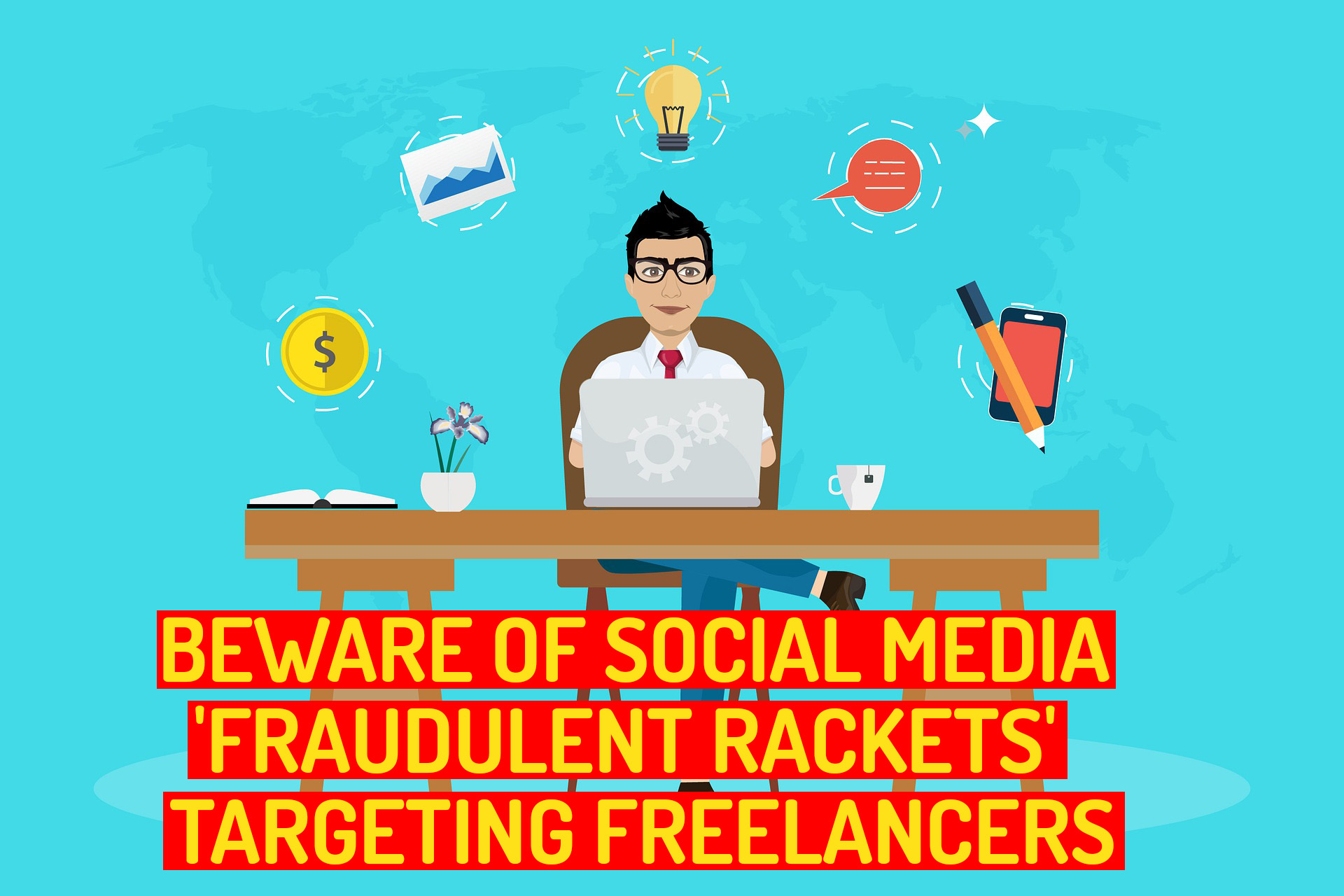 Beware of Social Media 'Fraudulent Rackets'  Targeting Freelancers