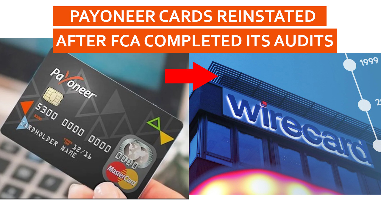 Updated: Payoneer Cards Reinstated After FCA Completed Its Audit