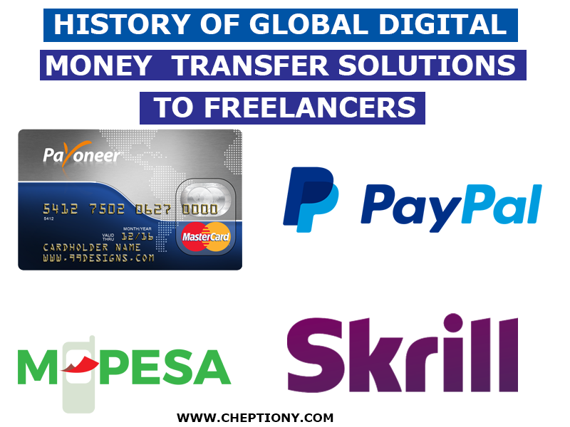 The History of Global Digital Money Transfer Solutions To Freelancers