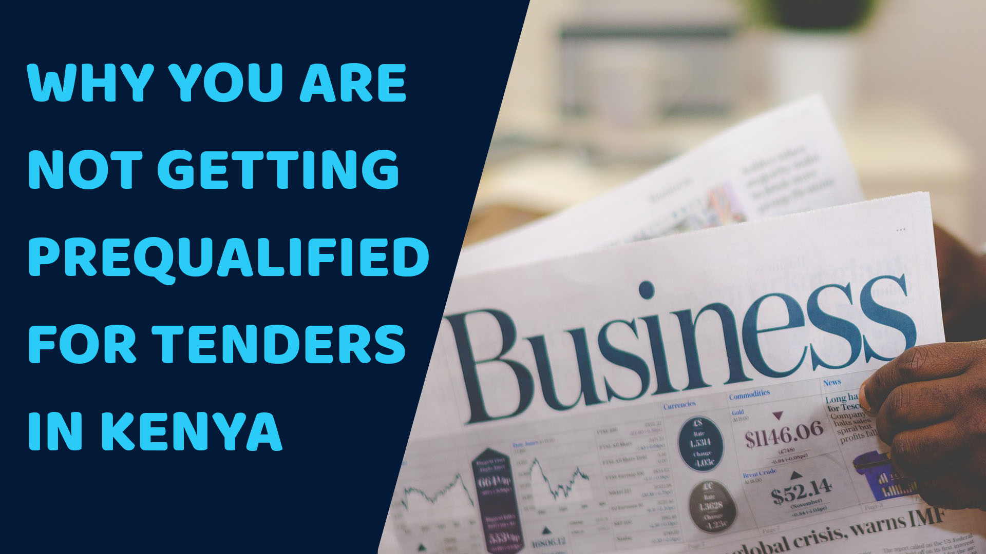 Kenyan Entrepreneur? Here is Why You are Not Getting Prequalified For Tenders