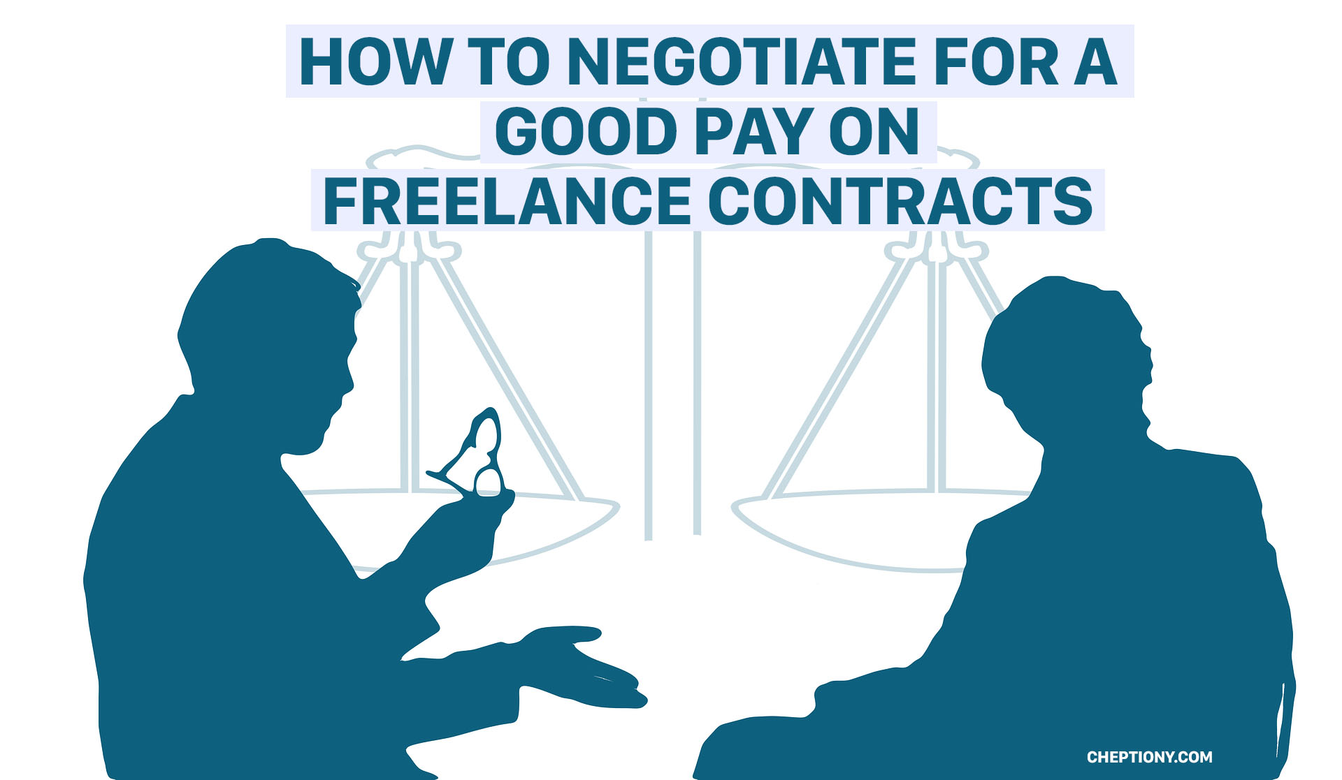 How to Negotiate For a Good Pay on Freelance Contracts