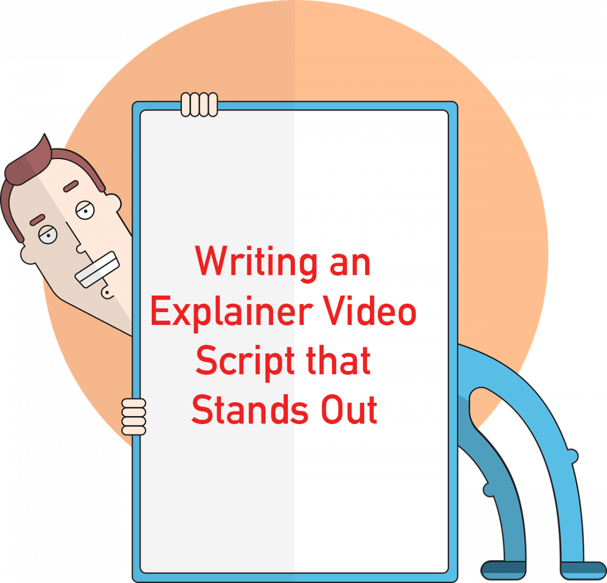 Writing an Explainer Video Script that Stands Out
