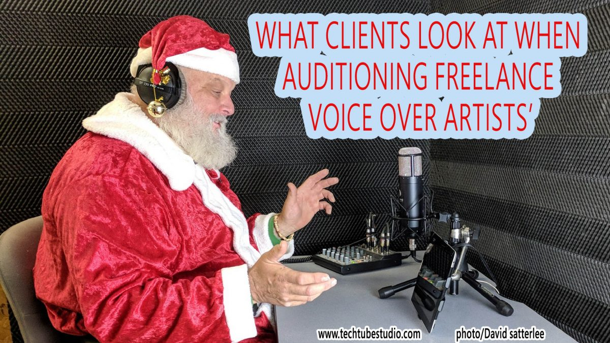 Top 7 Things Every Client Looks at When Auditioning Freelance Voice Over Artists'