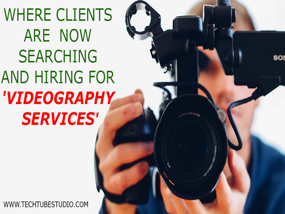 How Clients Are Changing The Way They Search and Hire For 'Videography Services'