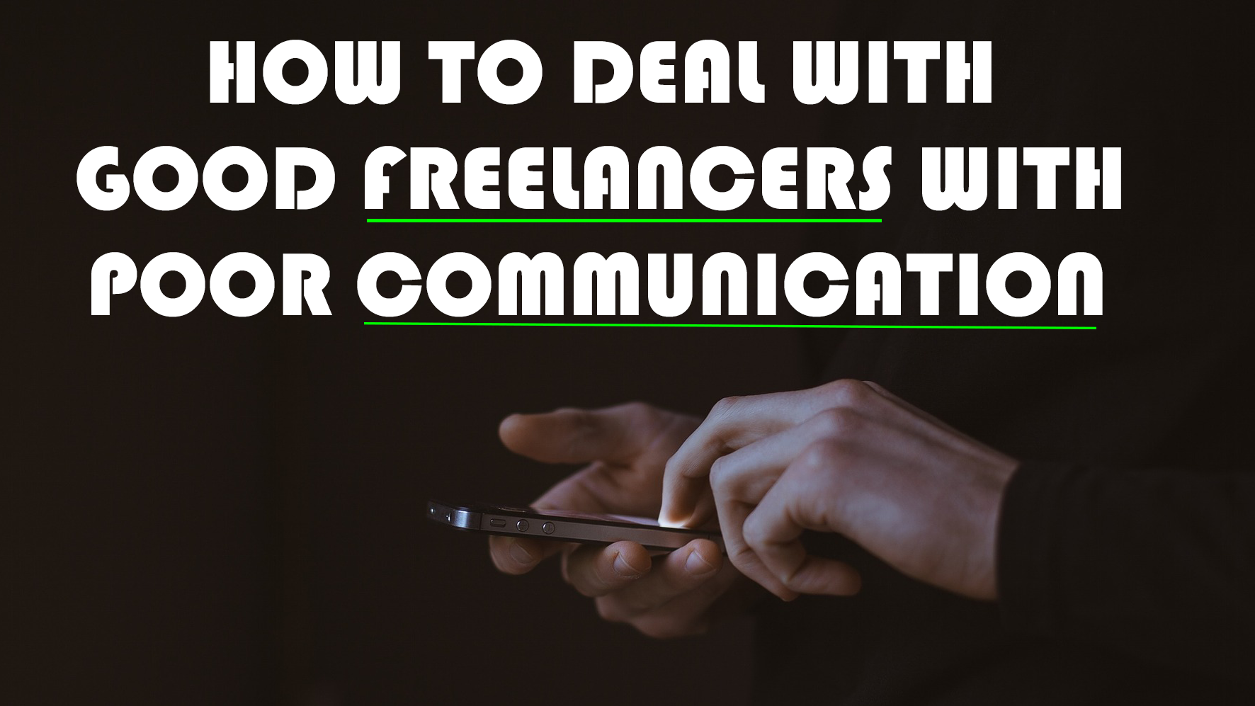 Read more about the article How to Work With Talented Freelancers With Poor Communication
