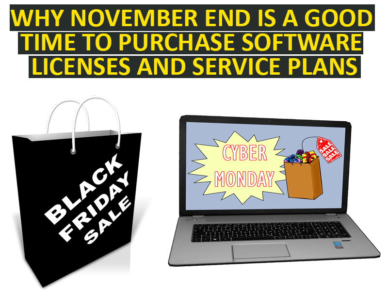 Why November End is A Good Time To Purchase Software Licenses and Service Plans