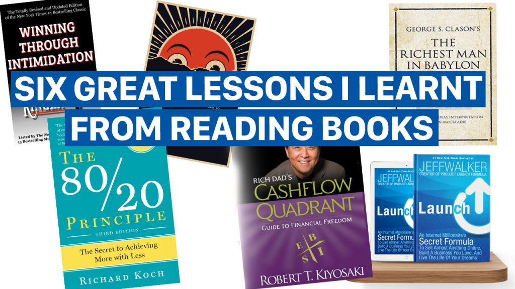 Six Great Lessons I Learnt From Reading Books