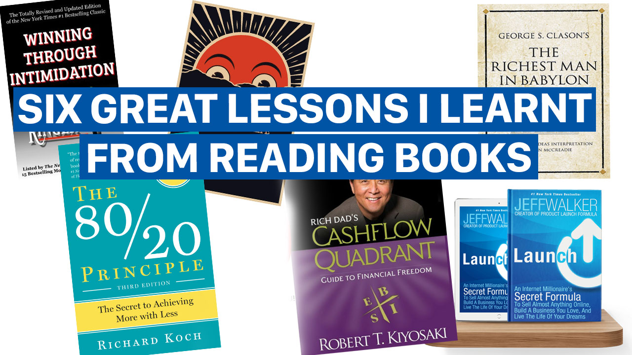 Six Great Lessons I Have Learnt From Reading Books