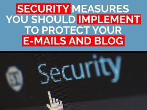 e-mail and blog security measures